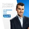 Logo of the podcast Europe 1 - Le dernier mot