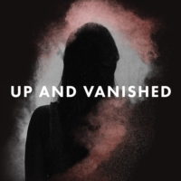 Logo of the podcast Up and Vanished