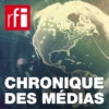 Logo of the podcast Chronique des médias