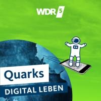 Logo of the podcast WDR 5 Quarks – digital leben