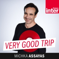 Logo du podcast France Inter - Very Good Trip