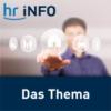 Logo of the podcast hr-iNFO Das Thema