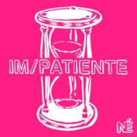 Logo of the podcast Impatiente