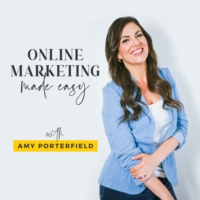 Logo of the podcast Online Marketing Made Easy with Amy Porterfield