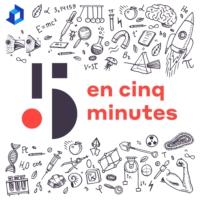 Logo du podcast En 5 minutes