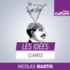 Logo of the podcast Les Idées claires