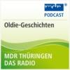 Logo of the podcast MDR THÜRINGEN Oldie-Geschichten