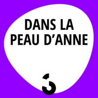 Logo of the podcast Dans la peau d'Anne - 19.12.2016