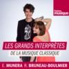 Logo of the podcast Les grands interprètes de la musique classique