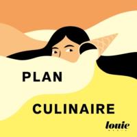 Logo du podcast Plan Culinaire
