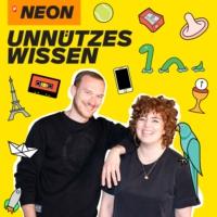 Logo of the podcast NEON Unnützes Wissen - der Podcast, den man nie mehr vergisst