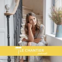 Logo du podcast Le Chantier