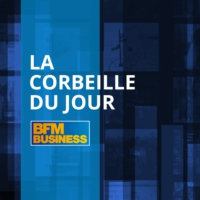 Logo of the podcast BFM : 09/02 -  La corbeille du jour