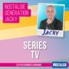 Logo du podcast Nostalgie Génération Jacky - Séries TV