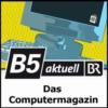 Logo du podcast Das Computermagazin - B5 aktuell