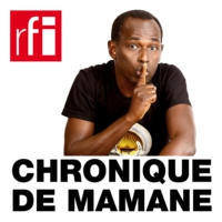 Logo of the podcast Chronique de Mamane - Non-respect du confinement