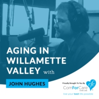 Logo of the podcast Aging in the Willamette Valley