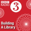 Logo of the podcast BBC Radio 3 - CD Review - Building a Library