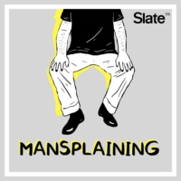 Logo of the podcast Mansplaining