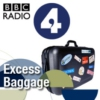 Logo of the podcast BBC Radio 4 - Excess Baggage