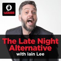 Logo du podcast The Late Night Alternative with Iain Lee: A Radio First - Wednesday, April 4