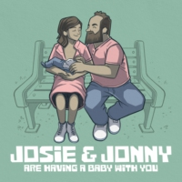 Logo of the podcast Josie & Jonny Are Having a Baby (With You!)