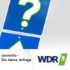Logo of the podcast WDR 5 Leonardo - Die Kleine Anfrage