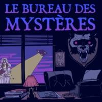 Logo of the podcast Le Bureau des Mystères