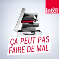 Logo of the podcast France Inter - Ça peut pas faire de mal