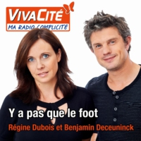 Logo of the podcast RTBF Vivacité - Y a pas que le foot