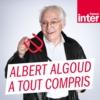 Logo du podcast La chronique d'Albert Algoud