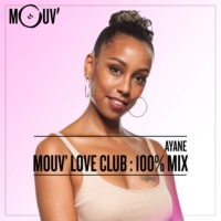 Logo of the podcast Mouv' Love Club : 100% Mix