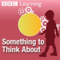 Logo of the podcast BBC Radio - Something To Think About (BBC Learning)