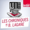 Logo of the podcast Les Chroniques de Benoit Lagane