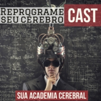 Logo of the podcast Reprograme Seu Cérebro Cast
