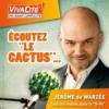 Logo of the podcast Un cactus dans le waterzooi - Vivacité RTBF