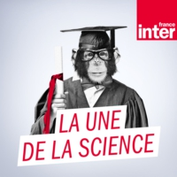 Logo of the podcast La une de la science