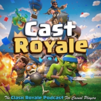 Logo of the podcast Cast Royale - The Clash Royale Podcast For Casual Players