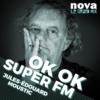 Logo of the podcast Radio Nova - OK OK SUPER FM