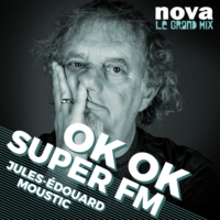 Logo of the podcast Radio Nova - OK OK SUPER FM