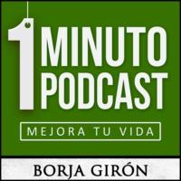 Logo of the podcast 1 minuto podcast | Mejora tu vida | Desarrollo
