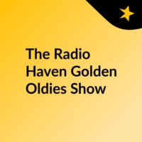 Logo of the podcast The Radio Haven Golden Oldies Show