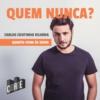Logo du podcast Cidade - Quem Nunca?