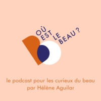 Logo of the podcast Où est le beau ?