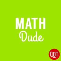 Logo du podcast The Math Dude Quick and Dirty Tips to Make Math Easier