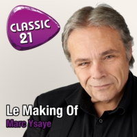 Logo du podcast Classic 21 - Making Of