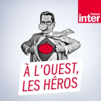 Logo du podcast France Inter - A l'ouest, les héros