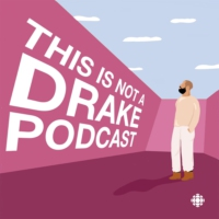 Logo of the podcast This is not a Drake podcast