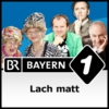 Logo of the podcast Lach matt - Bayerns beste Kabarettisten