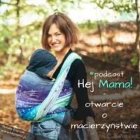 Logo du podcast Hej Mama - otwarcie o macierzyństwie